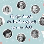 Blog-Hop Vorschau: Kreativ durch die Weihnachtszeit bis ins neue Jahr