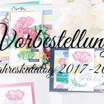 Stampin' UP! Jahreskatalog 2017-2018 vorbestellen
