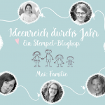 Blog Hop - Ideenreich durchs Jahr: Familie